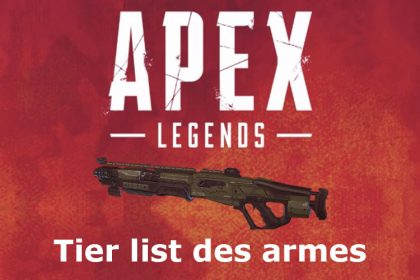 Apex Legends tier list armes